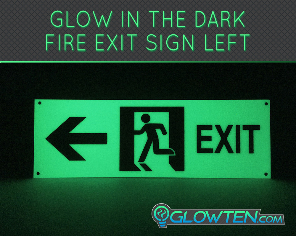 GLOWTEN.com - Glow in the Dark FIRE EXIT ESCAPE Compliance Wayfinding SIGN Left Eco Friendly Photoluminescent Material Green Save Money On Electricity Bill picture photo cap preview pic image search 2