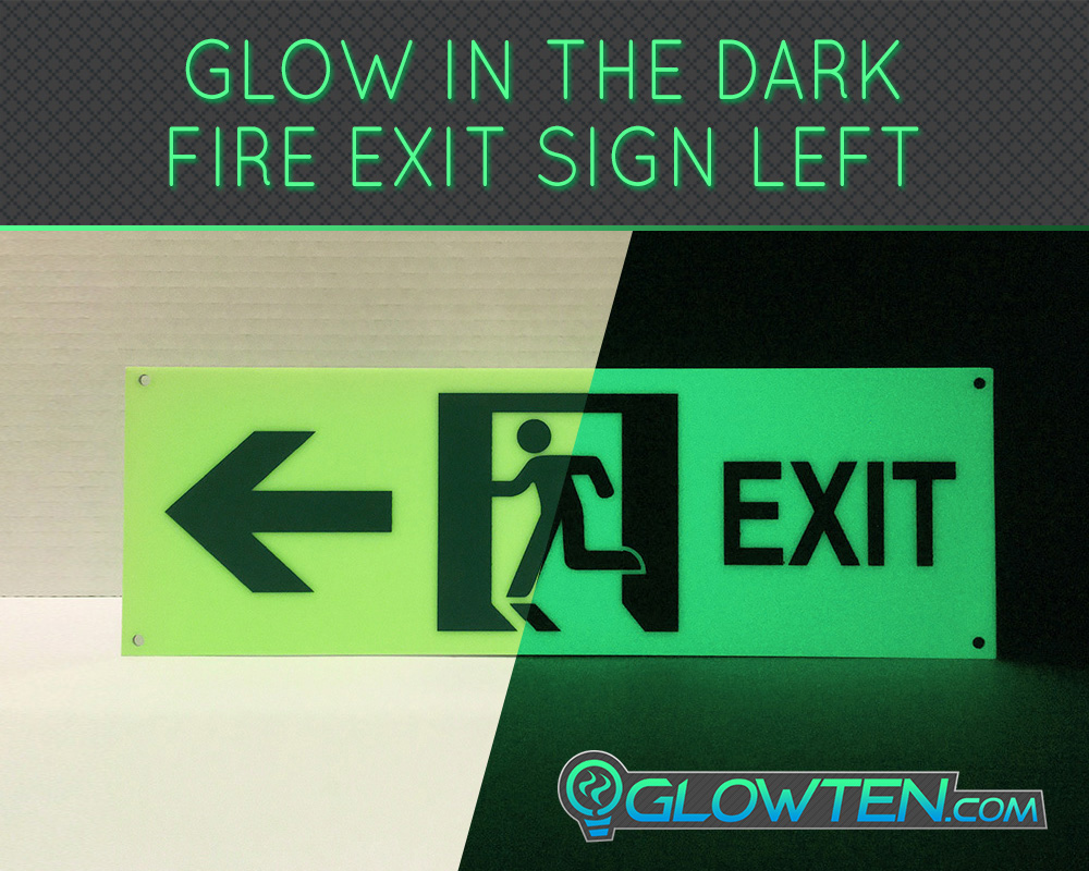 GLOWTEN.com - Glow in the Dark FIRE EXIT ESCAPE Directional SIGN Left Eco Friendly Photoluminescent Material Green New High Tech Environmental Friendly Material Emergency fire exit sign picture photo cap preview pic image search 3