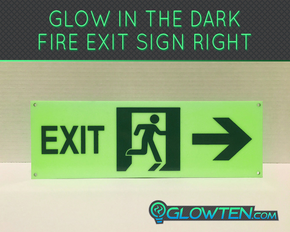 GLOWTEN.com - Glow in the Dark FIRE EXIT ESCAPE SIGN Right Arrow Eco Friendly Photoluminescent Material Green picture photo cap preview pic image search 1