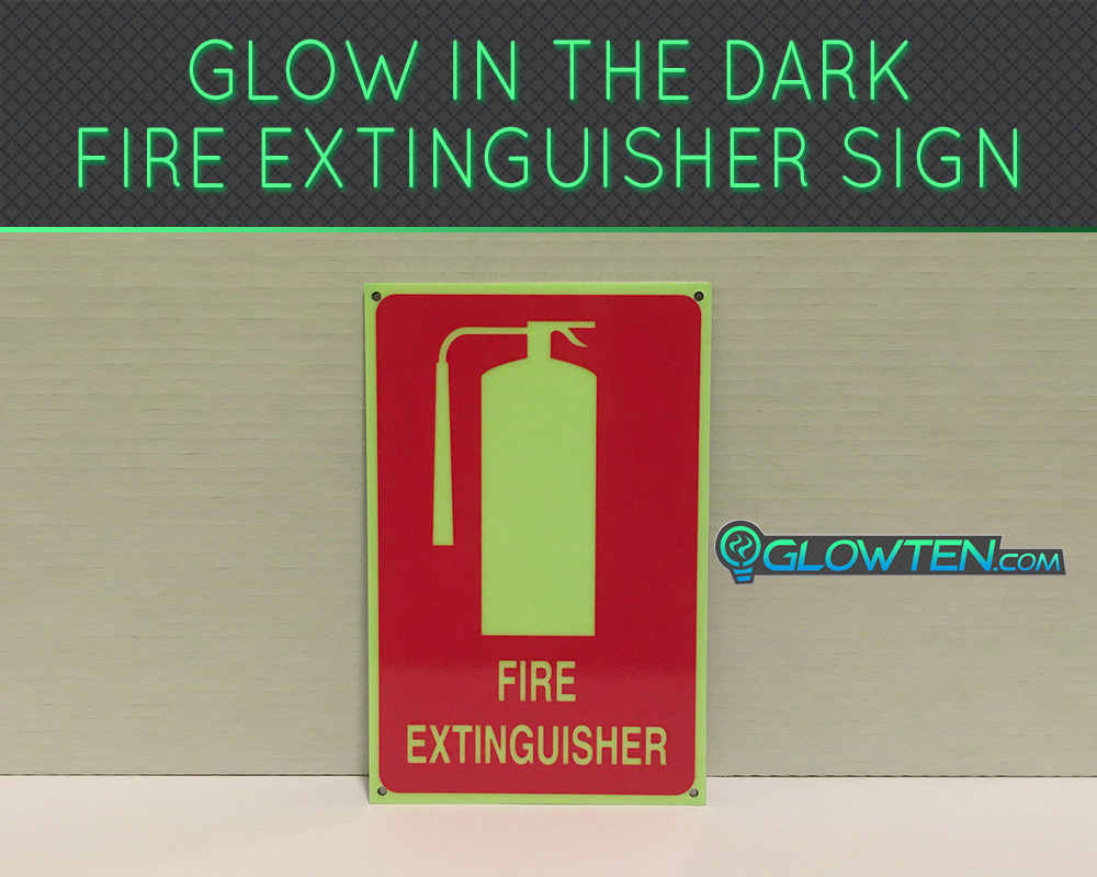 GLOWTEN.com - FIRE EXTINGUISHER SIGN Glow in the Dark Eco Friendly Photoluminescent Material Green Absorbs photons from any light source and then this stored energy is released in the dark, resulting in the glowing effect picture photo cap preview pic 1