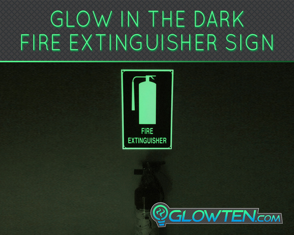 GLOWTEN.com - FIRE EXTINGUISHER SIGN Glow in the Dark Eco Friendly Photoluminescent Material Green Can be used in office buildings, stores, hospitals, schools, factories, indoor stadiums, houses, etc picture photo cap preview pic 3