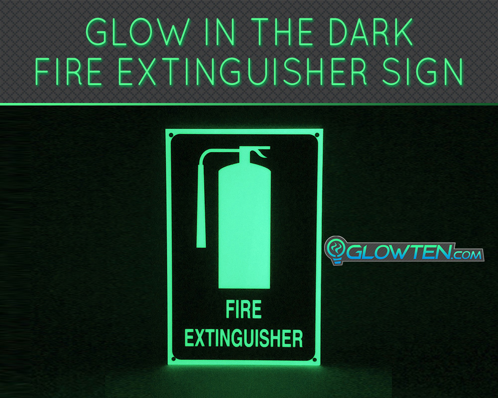 GLOWTEN.com - FIRE EXTINGUISHER SIGN Glow in the Dark Eco Friendly Photoluminescent Material Green. Do fire extinguisher signs need to be luminous Glow-in-the-dark graphics picture photo cap preview pic 4