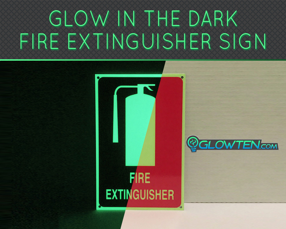 GLOWTEN.com - FIRE EXTINGUISHER SIGN Glow in the Dark Eco Friendly Photoluminescent Material Green Do all fire doors need signage picture photo cap preview pic 5